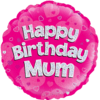 Happy Birthday Mum Pink Holographic product link