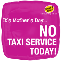 It's Mother's Day No Taxi Balloon in a Box